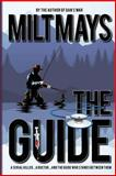 The Guide, Milt Mays, 0991329716