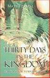 Thirty Days in the Kingdom, Matt Ferrell, 1475989717