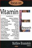 Focus on Vitamin e Research, Braunstein, Matthew H., 1594549710