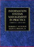 Information Systems Management in Practice, Sprague, Ralph H. and McNurlin, Barbara C., 0138479712
