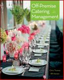Off-Premise Catering Management, Thomas, Chris, 0470889713