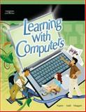 Learning with Computers, Judd, Philip and Napier, H. Albert, 0538439718