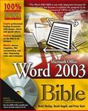 Word 2003 Bible, David Angell, 076453971X