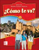 ¿Cómo Te Va?, Schmitt, Conrad J. and Glencoe McGraw-Hill Staff, 007876971X