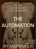 The Automation : Vol. 1 of the Circo Del Herrero Series, B.L.A., Anonymous, 0692259716
