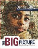 The Big Picture : Education Is Everyone's Business, Littky, Dennis and Grabelle, Samantha, 0871209713
