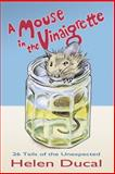 A Mouse in the Vinaigrette, Helen Ducal, 1493549715