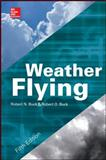 Weather Flying, Buck, Robert, 0071799729