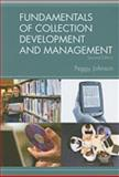 Fundamentals of Collection Development and Management : 2nd Edition, Johnson, Peggy, 0838909728