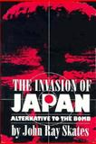 The Invasion of Japan 9780872499720