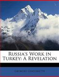 Russia's Work in Turkey, Georges Giacometti, 114778972X