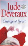 Change of Heart, Jude Deveraux, 1476779724