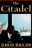 The Citadel, Dave Bailor, 1477149724