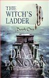 The Witch's Ladder, Dana Donovan, 1492139726