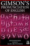 Gimson's Pronunciation of English, Cruttenden, Alan and Gimson, 0340759720