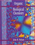 Organic and Biological Chemistry, Holum, John R., 0471129720