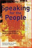 Speaking for the People : Representation in Australian Politics, Sawer, Marian, 0522849725