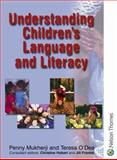 Understanding Children's Language and Literacy, O'Dea, Teresa and Mukherji, Penny, 0748739726