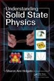 Understanding Solid State Physics 9780750309721
