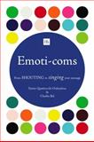Emoti-Coms, Xavier Quattrocchi-Oubradous and Charles Bal, 1906659729
