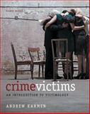 Crime Victims : An Introduction to Victimology, Karmen, Andrew, 1133049729