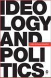 Ideology and Politics, Schwarzmantel, John, 141291972X