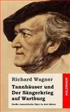 Tannhäuser und der Sängerkrieg Auf Wartburg, Richard Wagner, 1482769727