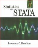 Statistics with STATA : Updated for Version 9, Hamilton, Lawrence C., 049510972X