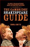The Cambridge Shakespeare Guide, Emma Smith, 052114972X