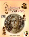 Women at the Time of the Bible, Miriam Feinberg Vamosh, 0687649722