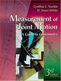 Measurement of Joint Motion : A Guide to Goniometry, Norkin, Cynthia C. and White, D. Joyce, 0803609728
