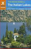 The Rough Guide to the Italian Lakes, Lucy Ratcliffe and Matthew Teller, 1405389729