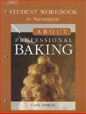 About Professional Baking, Sokol, Gail, 1418019720