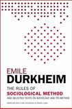 The Rules of Sociological Method, Émile Durkheim, 1476749728