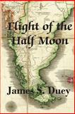 Flight of the Half-Moon, James Duey, 1495489728