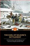 The Earl of Selkirk's Settlement, , 1557099723