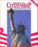 The Way to U. S. Citizenship, Hirschy, Margaret W. and Hirschy, Patricia L., 1562709720