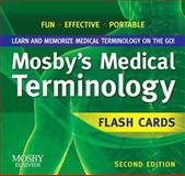 Mosby's Medical Terminology Flash Cards, Mosby, 032306972X
