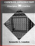 Compiler Construction : Principles and Practice, Louden, Kenneth C., 0534939724