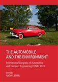 The Automobile and the Environment : International Congress of Automotive and Transport Engineering CONAT 2010, Chiru, Anghel, 1443829722