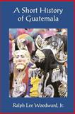 A Short History of Guatemala 9789992279724