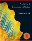Prealgebra and Introductory Algebra, Martin-Gay, K. Elayn, 0131449729
