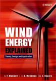 Wind Energy Explained : Theory, Design and Application, Manwell, J. F. and Rogers, A. L., 0471499722
