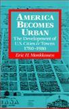 America Becomes Urban 9780520069725