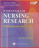 Essentials of Nursing Research : Methods, Appraisal, and Utilization, Polit, Denise F. and Beck, Cheryl Tatano, 0781749727