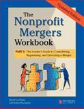 Nonprofit Mergers Workbook Part I, Updated Edition 9780940069725