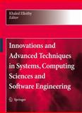 Innovations and Advanced Techniques in Systems, Computing Sciences and Software Engineering, , 9048179726