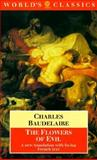 The Flowers of Evil, Baudelaire, Charles, 0192829726