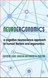 Neuroergonomics : A Cognitive Neuroscience Approach to Human Factors and Ergonomics, , 0230299725
