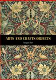 Arts and Crafts Objects, Hart, Imogen, 0719079721